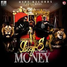 SLIZZY E  [MONEY ] FT TERRY G