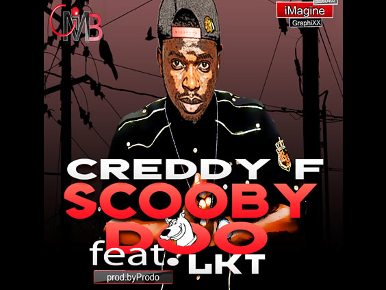 Creddy F Ft. LKT – Scooby Scooby (Official Video)