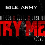 SOJAY-BASE-ONE-REMINISCE-TRY-ME-Cover-mp3-image-700x357