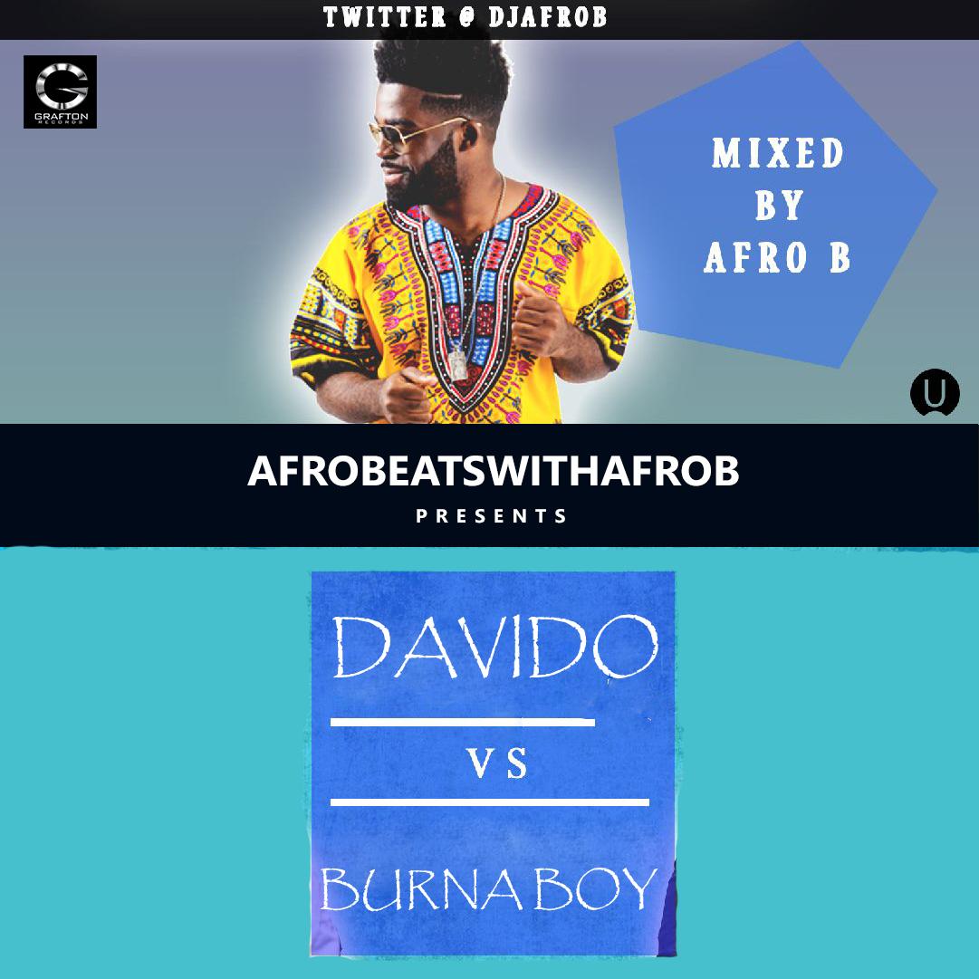 Afro B - Davido vs Burna Boy