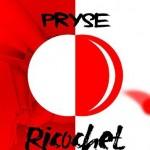 Pryse-Ricochet-Art-640x357