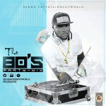 Dj Baddo The 80's Party Mix