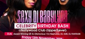Sexy Dj Babylynn London Celebrity Birthday Bash Hold Nov 13th @ Club Nollywood