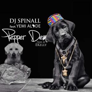 DJ-Spinall-Ft.-Yemi-Alade-Pepper-Dem-Prod.-E-Kelly