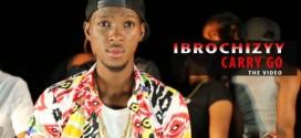 VIDEO +AUDIO Ibrochizyy – Carry Go (@ibrochizyy)
