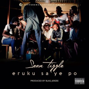 Sean-Tizzle-Eruku-SaYe-Po-Artwork3