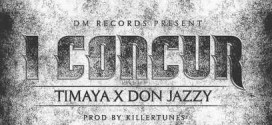 New Music: Timaya – I Concur Ft. Don Jazzy