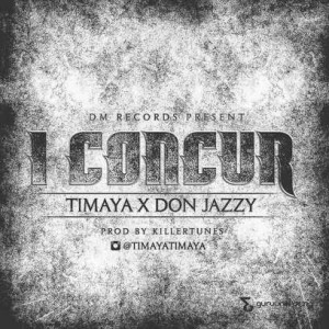 Timaya-I-Concur-ft-Don-Jazzy-mp3-download