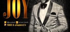 Music: Uchay Davis (@ucydavis) – Joy (@KennexMedia)