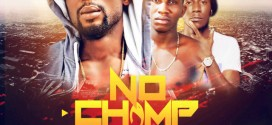MUSIC: Willyruns Ft Seriki & Snow – No Champ (Prod ByDa Unit)