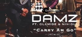 New Music: Damz – Carry Am Go Ft. Olamide & Niniola