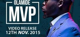 VIDEO PREMIERE: Olamide – M.V.P