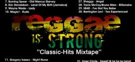 MIXTAPE: DJ SecTor F – Reggae Is Strong Mix