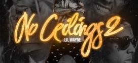 Lil Wayne Drops 'No Ceilings 2′ Mixtape   Stream and Download