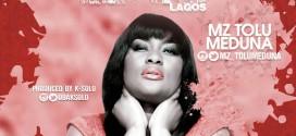 MUSIC : EKO LAGOS – MZ TOLU MEDUNA @MZ_TOLUMEDUNA