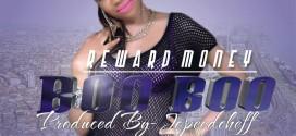 Music: Reward Money – Boo Boo (Prod. Jopee) @Reward_Money