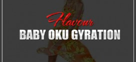 New Music: Flavour – Baby Oku (Gyration)