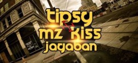 New Music: Tipsy x Mz Kiss – Jagaban (Cover)