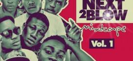 Mixtape : Dj AfroNaija – Next 2 Blow Mixtape Vol. 1