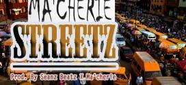 VIDEO: Ma'cherie – Streetz