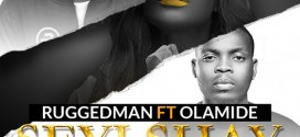 New Music: Ruggedman – Seyi Shay Ft. Olamide