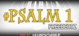 Free Beat : #Psalm1 ( Prod. By @BabeOntheBeat )