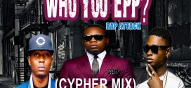 Mix: DJ Hacker Jp – Who You Epp (Chyper Mix)@DJHackerJp