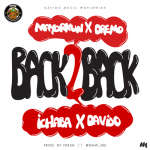 DMW-Back-2-Back-Ft.-Davido-Mayorkun-Dremo-Ichaba