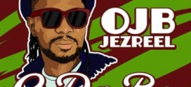 New Music: OJB Jezreel – O Da Be