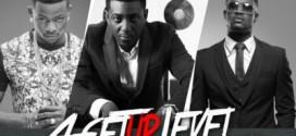 New Music: Papii J – 4GetUrLevel Ft. Selebobo & Mr. P (P-Square