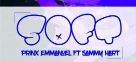 #MUSIC » Prinx Emmanuel {@thisisprinx} — SOFT feat. Sammy Hart {@Sammyhrt}