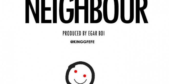 New Music: Fefe – Neighbour + Pilet