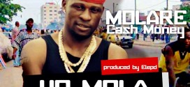VIDEO : MOLARE CASH MONEY – IJO MOLA