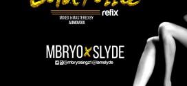 "Mbryo X Slyde – ""Controlla Refix"""