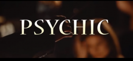 """VIDEO: Psychic – """"The Speech"""" 