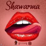Dj-Xclusive-MasterKraft-–-Shawarma