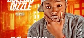 MUSIC : DULLING DIZZLE – GO LOW  @dizzle_dulling