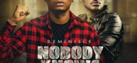 PREMIERE: Reminisce – Nobody Knows ft. 2Baba (Prod By TMXO)