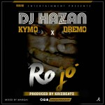 Ro-Jo-Feat-Kymo-Dremo-mp3-image-696x696