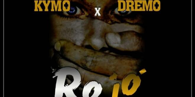 DJ hazan – Ro Jo ft Dremo x Kymo (Prod By Krizbeat)