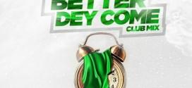 Base One – Better Dey Come ft. K1 De Ultimate (Part 2)