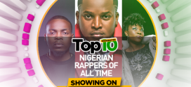 Here's Who Nigezie Think Are The Top 10 Nigerian Rappers Of All Time