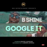 Bshine - Google It Video Art