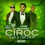 CIROC DJ STUPID MIXTAPE