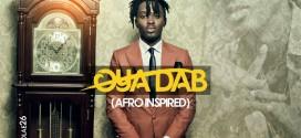 """Zion ft Buckwylla """"Oya Dab"""" (Afro Inspired)"""