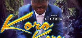 Music: CJ Chris – Koro Koro
