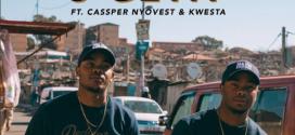 Major League DJz – S'getit ft. Kwesta x Cassper Nyovest