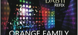 [MUSIC] Orange Family ft Sean Curtis x Igbinnedo – Dab it (Refix)