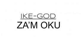 Ikechukwu – Za'm Oku