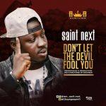 Saint Next - Don't Let The Devil Fool You